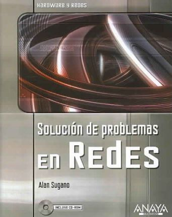 Solucion de problemas en redes/ Solucion for Network Problems