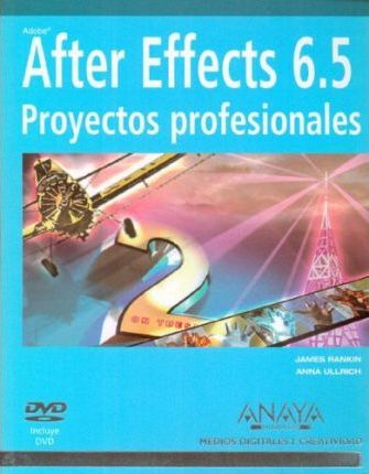 After Effects 6.5 Proyectos Profesionales - CD DVD
