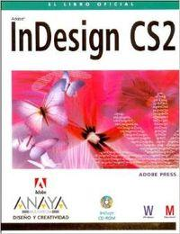 Indesign Cs2 - El Libro Oficial