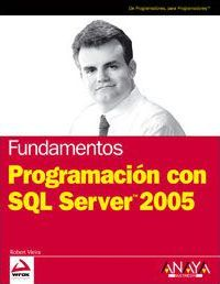 Programacion con SQL Server 2005/ Programming with SQL server 2005