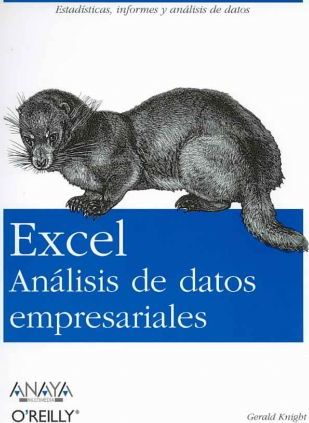 Excel Analisis De Datos Empresariales/ Analyzing Business Data With Excel