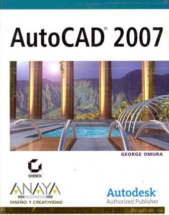 AutoCAD 2007 / Just enough AutoCAD 2007
