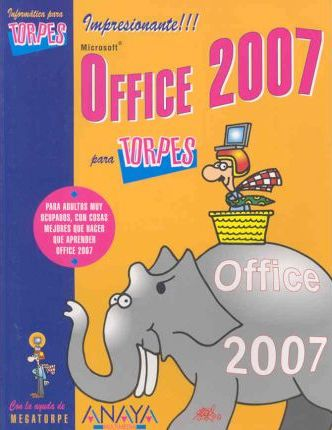 Office 2007 para Torpes/ Office 2007 for Dummies