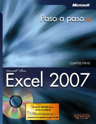 Excel 2007 Paso a Paso/ Microsoft Office Excel 2007 Step by Step