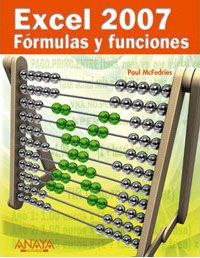 Excel 2007 Formulas y funciones / Formulas and functions with Microsoft Office Excel 2007