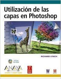 Utilizacion de las capas en Photoshop / Use of Layers in Photoshop