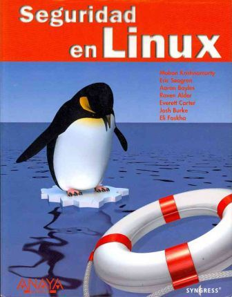 Seguridad en Linux / How to Cheat at Securing Linux