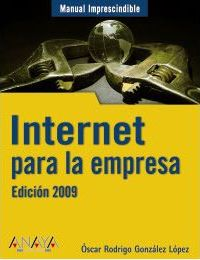 Internet para la empresa/ Internet for Business