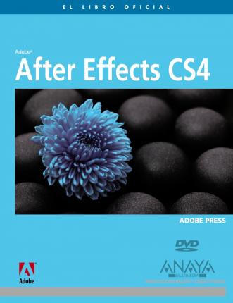 After Effects CS4 / Adobe After Effects CS4. Classroom in a Book