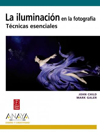 La iluminacion en la fotografia / Photographic Lighting