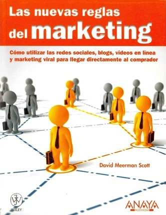 Las nuevas reglas del marketing / The new rules of marketing and PR