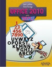 Office 2010 para torpes / Office 2010 for Dummies