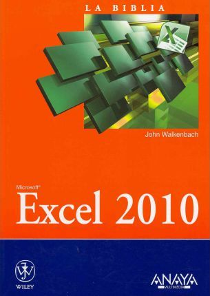 Excel 2010 / Microsoft Excel 2010 Bible