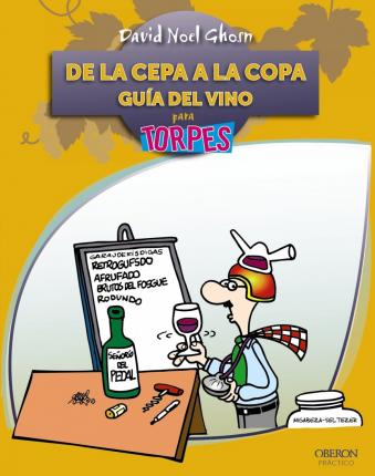 De la cepa-- a la copa / From the Vine to the Glass