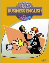 Business English para torpes / Business English for Dummies