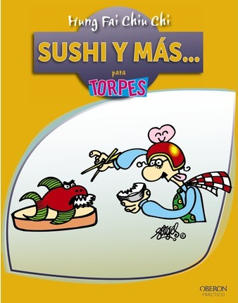 Sushi y más / Sushi and more