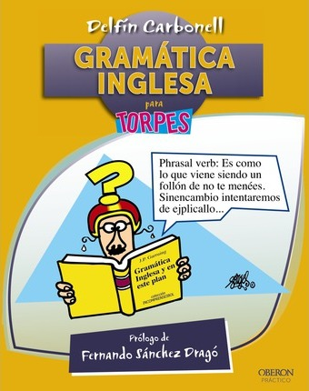 Gramática inglesa para torpes / English grammar for Dummies