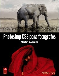 Photoshop CS6 para fotógrafos / Adobe Photoshop CS6 for Photographers
