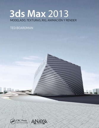 3ds Max 2013 / Getting Started in 3D with 3ds Max