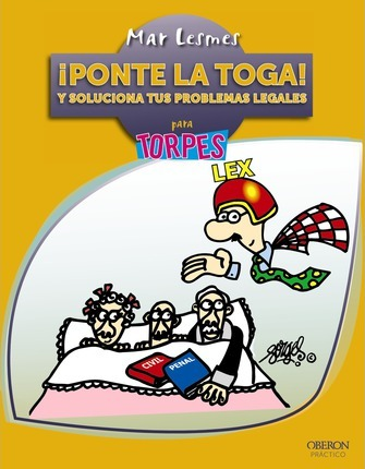 ¡Ponte la toga! Y soluciona tus problemas legales / Put on the Gown! And Solve Your Legal Problems