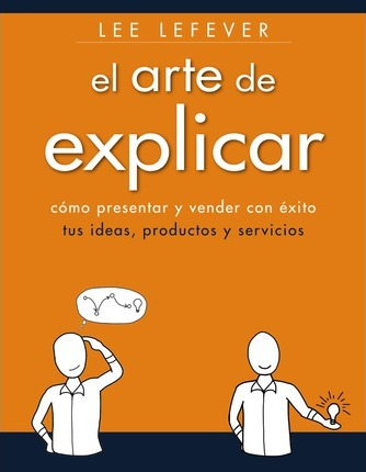 El arte de explicar / The art of explaining