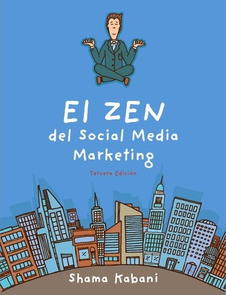 El Zen del Social Media Marketing / The Zen of Social Media Marketing