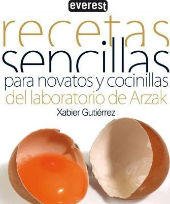 Recetas sencillas para novatos y cocinillas/ Simple recipes for beginners and cookers