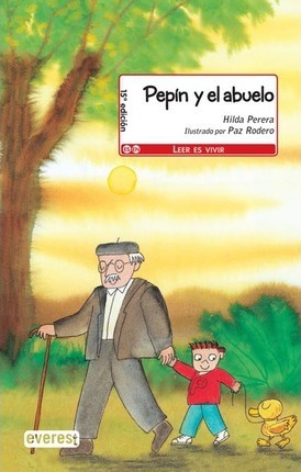 Pepin Y El Abuelo / Pepin and His Grandfather