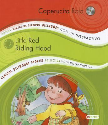 Caperucita Roja/Little Red Riding Hood