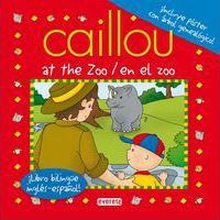 Caillou en el zoo = Caillou at the zoo