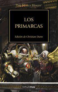 The Horus heresy 20. Los Primarcas