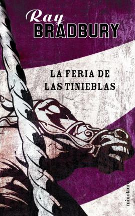La feria de las tinieblas / Something Wicked This Way Comes