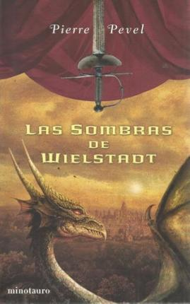 Las sombras de Wielstad / the Shadows of Wielstad