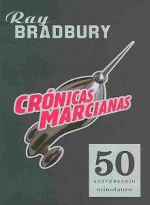 Cronicas marcianas/ Martian Chronicles