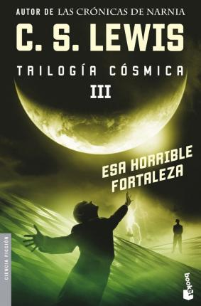 Esa horrible fortaleza