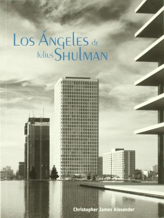 Los Angeles de Julius Shulman