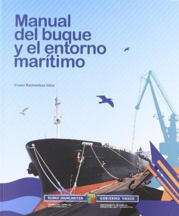 Manual Del Buque Y El Entorno Maritimo