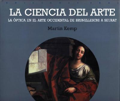 Ciencia del Arte, La - Optica En El Arte Occidental