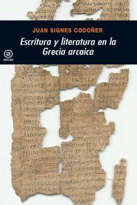 Escritura y literatura en la Grecia arcaica / Writing and Literature in Archaic Greece