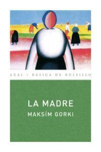 La madre / The Mother