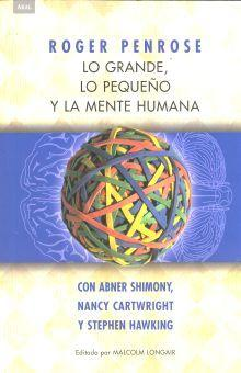 Lo grande, lo pequeno y la mente humana / The Big, the Small and the Human Mind