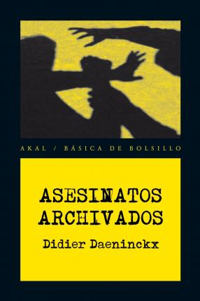 Asesinatos archivados / Archived Murders