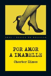 Por amor a Imabelle / For the love of Imabelle
