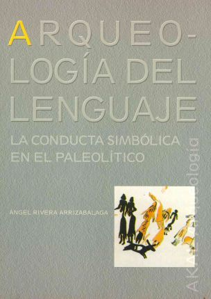Arqueologia del lenguaje / Archaeology Of The Language