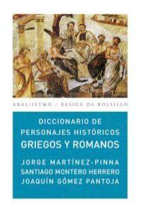 Diccionario personajes Hist/ Historical Greek And Romans Prominent Figures Dictionary