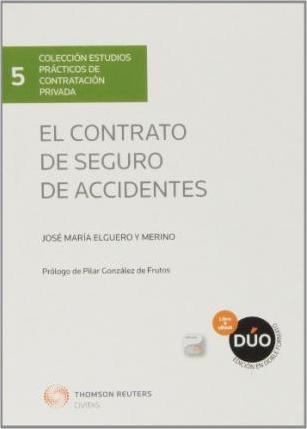 El contrato de Seguro de Accidentes
