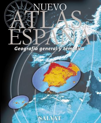 Nuevo Atlas de Espana/ New Atlas of Spain