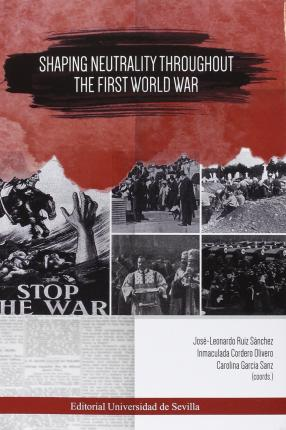 Shaping neutrality troughout the First World War