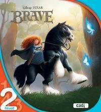 Brave. Nivell 2