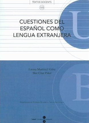 Cuestiones del Espanol como Lengua Extranjera/ Matters of Spanish as a Foreign Language